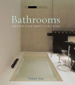 Bathrooms: Creative Ideas for Sanctuary Spaces
