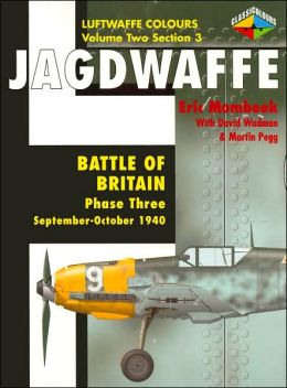 Jagdwaffe Volume Two Section 3: Battle of Britain Phase Three: September-October 1940 (Luftwaffe Colours)