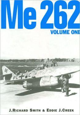 Me 262: Volume One