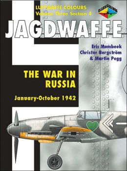Jagdwaffe The War in Russia