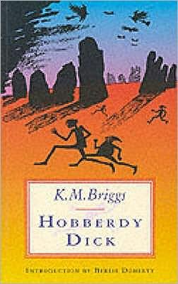 Hobberdy Dick Katharine Briggs