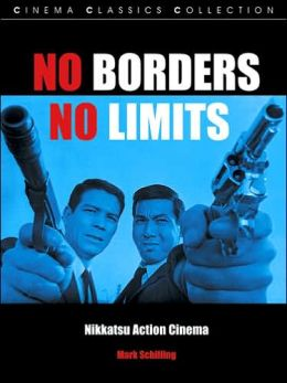 No Borders, No Limits: Nikkatsu Action Cinema