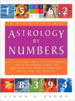 Practical Astrology by Numbers