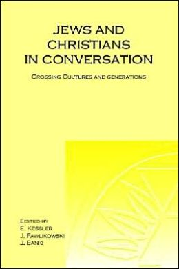 Jews And Christians In Conversation