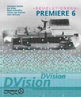 Revolutionary Premiere 6 Digital Film Editing