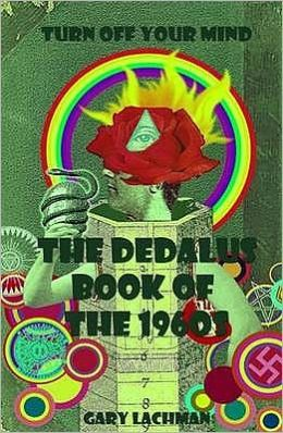 Dedalus Book of the 1960s: Turn Off Your Mind
