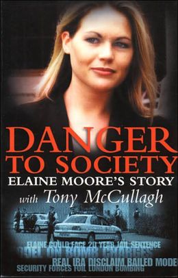 Danger to Society: Elaine Moore's Story