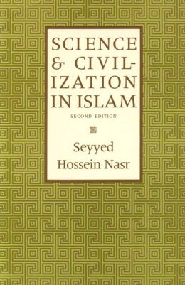 Science and Civilization in Islam