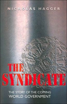 Syndicate: The Story of the Coming World Government