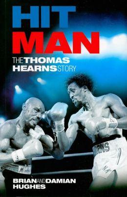 Hit Man: The Thomas Hearns Story