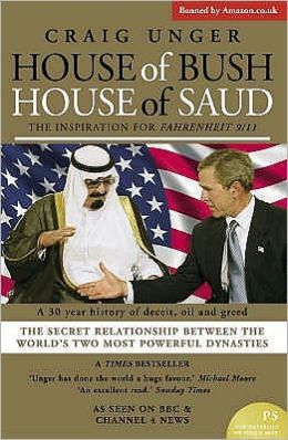 House of Bush House of Saud : The Secret Relationship between the World's Two Most Powerful Dynasties