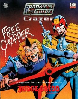 Judge Dredd: The Rookies Guide to Crazes