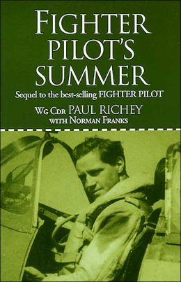 Fighter Pilot's Summer: Sequal to the Best-Selling Fighter Pilot