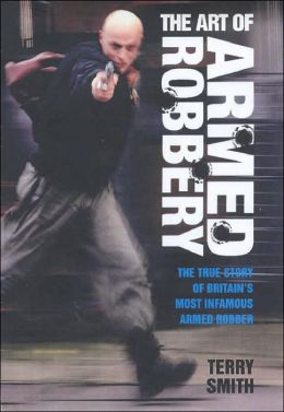 Art of Armed Robbery