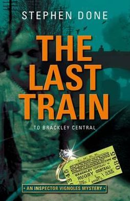 The Last Train to Brackley Central