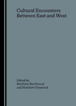 Cultural Encounters Between East and West