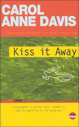 Kiss It Away
