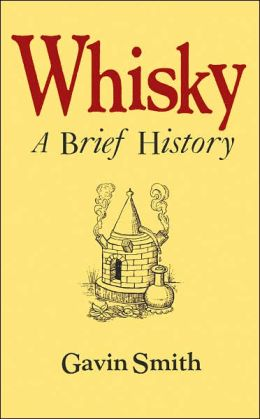 Whisky: A Brief History