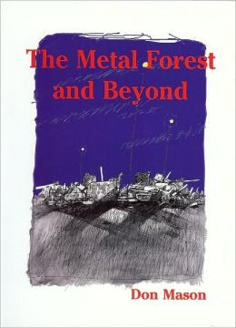The Metal Forest and Beyond