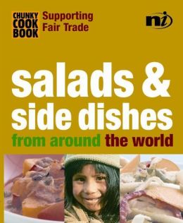 Chunky Cookbook: Salads & Side Dishes from around the world