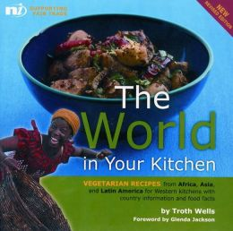 The World in your Kitchen: Vegetarian recipes from Africa, Asia and Latin America for Western kitchens