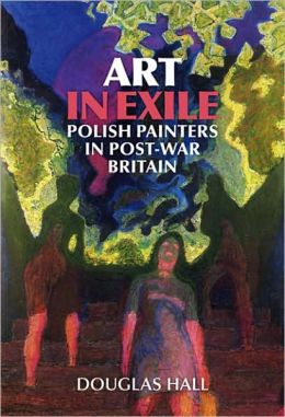 EAGLES AND DOVES: POLISH PAINTERS IN EXILE IN BRIT