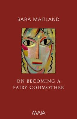 On Becoming a Fairy Godmother