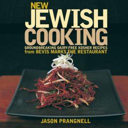 New Jewish Cooking: Groundbreaking dairy-free kosher recipes