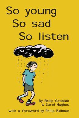 So Young, So Sad, So Listen