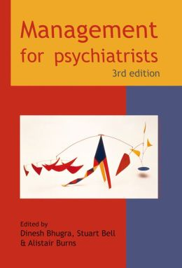 Management for Psychiatrists, 3rd Edition