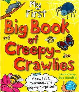 My First Big Book Creepy Crawliers