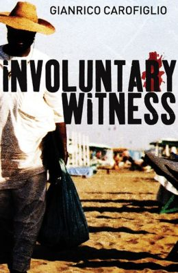 Involuntary Witness (Guido Guerrieri Series #1)