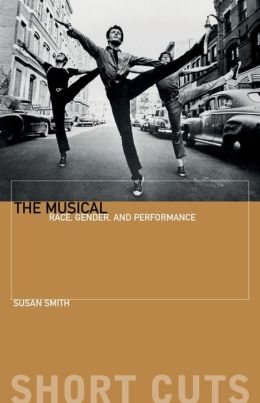 The Musical: Race, Gender and Performance