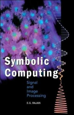 Symbolic Computing - Signal & Image Processing