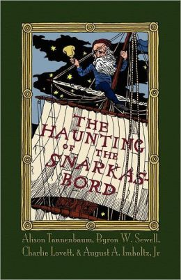The Haunting of the Snarkasbord: A Portmanteau inspired by Lewis Carroll's The Hunting of the Snark