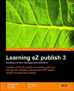 Learning Ez Publish 3