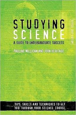 Studying Science (Microsoft Office 2007 edition): A Guide to Undergraduate Success