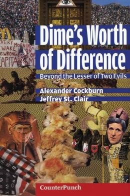 Dime's Worth of Difference: Beyond the Lesser of Two Evils