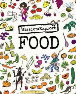 Mission: Explore Food