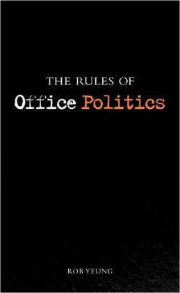 Rules of Office Politics