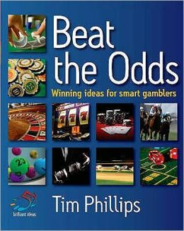 Intelligent Gambling: 52 Brilliant Ideas for Beating the Odds