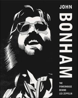 John Bonham: The Powerhouse Behind Led Zepplin