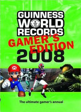 Guinness World Records 2008: Gamer's Edition