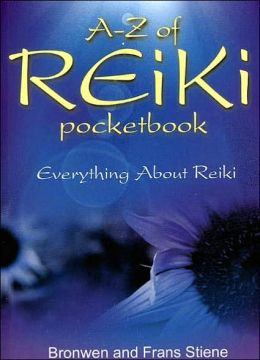 A-Z of Reiki Pocketbook: Everything You Need to Know About Reiki