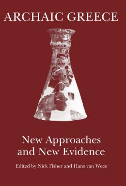 Archaic Greece: New Approaches and New Evidence