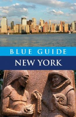 Blue Guide New York: Fourth Edition