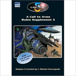 Babylon 5: A Call to Arms: Rules Supplement 3