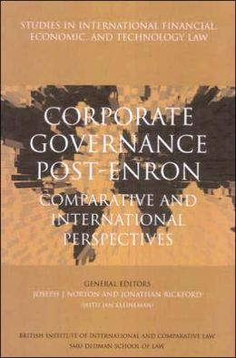 Corporate Governance Post-Enron: Comparative and International Perspectives