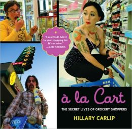 La Cart: The Secret Lives of Grocery Shoppers