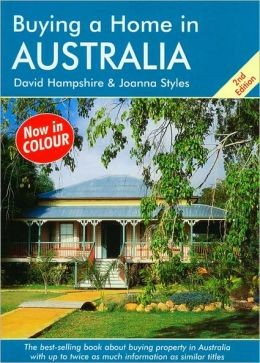 Buying a Home in Australia, 2nd Edition: A Survival Handbook